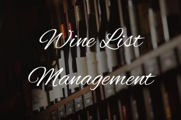 Wine List Management Wine Bar and Restaurant Consultancy Services